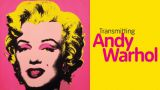 Transmitting Andy Warhol v Liverpoole