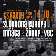 SLOBODNÁ EURÓPA, MŇÁGA A ŽĎORP, VEC + CS party